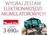 Wygraj zestaw elektronarzędzi MAKITA o wartości 3690 zł