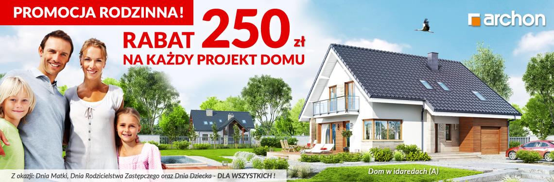 PROMOCJA RODZINNA - rabat 250 zł