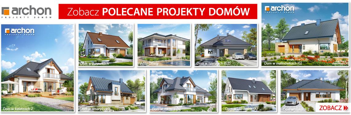 Zobacz polecane projekty domów